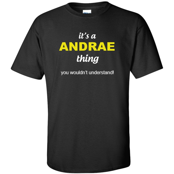 t-shirt for Andrae