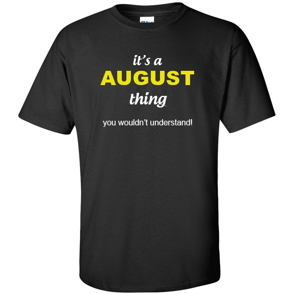 t-shirt for August