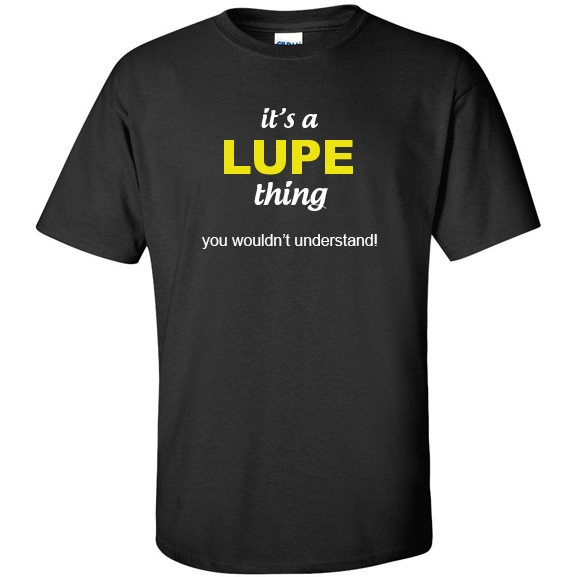 t-shirt for Lupe