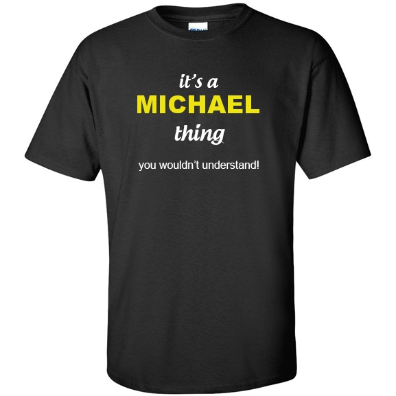 t-shirt for Michael