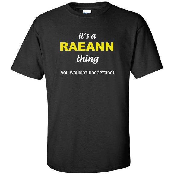 t-shirt for Raeann