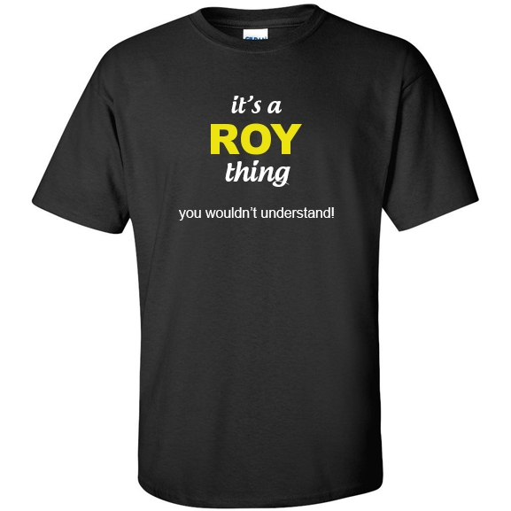 t-shirt for Roy