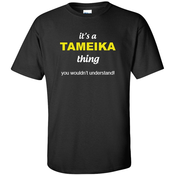 t-shirt for Tameika