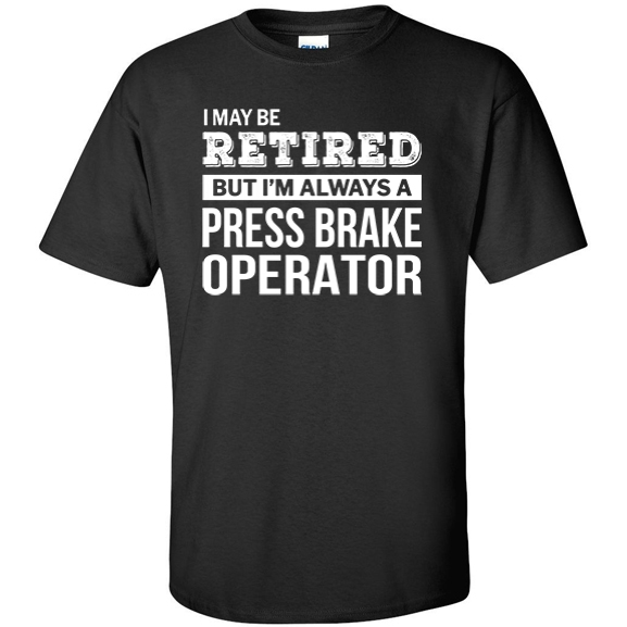 Retired Press Brake Operator