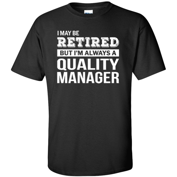 Retired Quality Manager