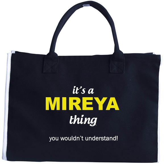 Its A Mireya Thing You Wouldnt Understand Tote Bag