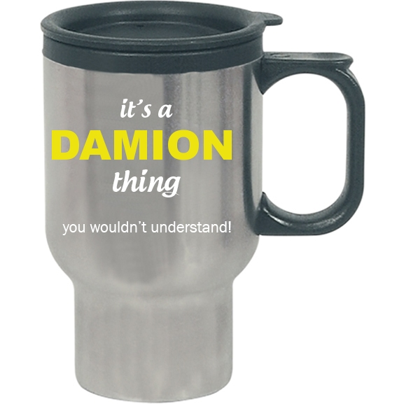 It's a Damion Thing, You wouldn't Understand Travel Mug