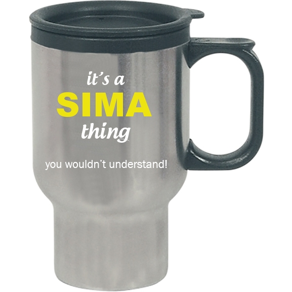It's a Sima Thing, You wouldn't Understand Travel Mug